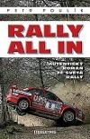 Rally all in - Autentický román ze světa rallye