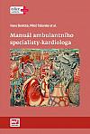 Manuál ambulantního specialisty - kardiologa