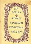 Slováci v dejinách jazykových vzťahov