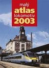 Malý atlas lokomotiv 2003