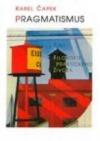 Pragmatismus čili filosofie praktického života