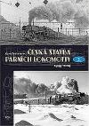 Česká stavba parních lokomotiv III