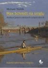Max Schmitt na singlu - Nutkavé psaní o obrazech a jiných věcech