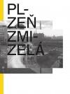 Plzeň zmizelá
