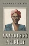 Anatolské příběhy