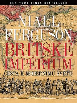 Britské impérium: Cesta k modernímu světu obálka knihy