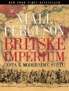 Britské impérium: Cesta k modernímu světu