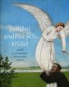 Šumění andělských křídel - Anděl v evropském výtvarném umění