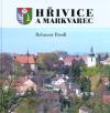 Hřivice a Markvarec