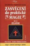 Zasvěcení do praktické magie II - Zelator