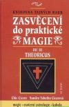 Zasvěcení do praktické magie III - Theoricus