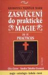 Zasvěcení do praktické magie IV - Practicus