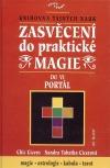 Zasvěcení do praktické magie VI - Portal