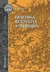 Husitská revolúcia a Uhorsko obálka knihy