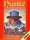 Husité - Vrchol válečného umění v Čechách
