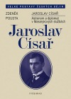 Jaroslav Císař - Astronom a diplomat v Masarykových službách