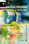 Marshall McLuhan a virtualita