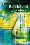 Baudrillard a milénium