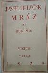 Mráz, čili, Rok 1916