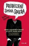 Probuzení Simona Spiera