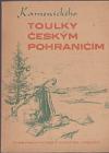 Toulky českým pohraničím obálka knihy