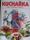 Kuchařka pro zdravé srdce