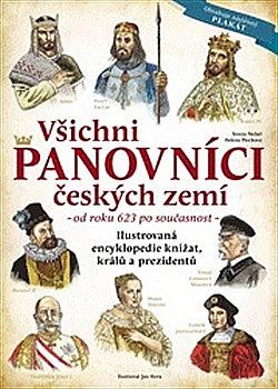 Všichni panovníci českých zemí - od roku 623 až po současnost