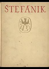 Štefánik : Kniha prvá : spomienky a postrehy obálka knihy
