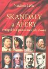 Skandály a aféry evropských panovnických dvorů