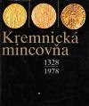 Kremnická mincovňa: 1328-1978