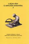 Z dějin vědy o antickém starověku. 3, Antická civilizace v obraze odborného a literárního zpracování