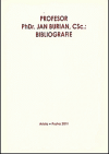 Profesor PhDr. Jan Burian, CSc. : bibliografie