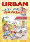Blbý fóry Rudy Pivrnce