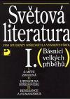 Světová literatura I. pro studenty středních a vysokých škol - Básníci velkých příběhů)