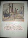 Die französische Malerei und Grafik des XIX. Jahrhunderts in der Tschechoslowakei