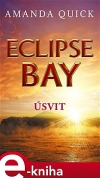 Eclipse Bay - Úsvit