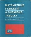 Matematické, fyzikální, chemické tabulky pro učební obory SOU