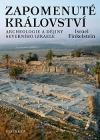 Zapomenuté království: Archeologie a dějiny severního Izraele