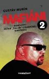 "Mafiáni 2 - Danišovci - Peter ,,Žaluď"" Steinhübel – Diničovci"