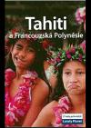Tahiti a Francouzská Polynesie