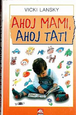 Ahoj mami, ahoj tati obálka knihy