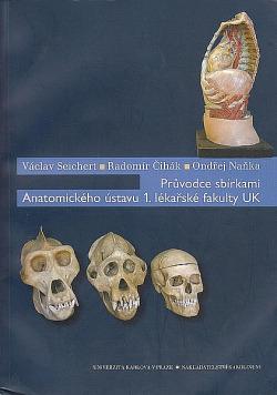 Průvodce sbírkami Anatomického ústavu 1. lékařské fakulty UK obálka knihy