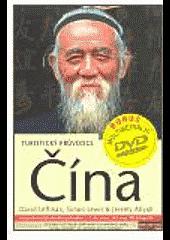 Čína, turistický průvodce obálka knihy