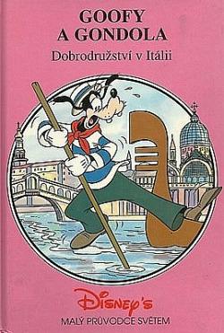 Goofy a gondola: dobrodružství v Itálii