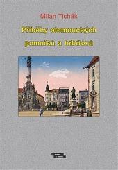 Příběhy olomouckých pomníků a hřbitovů obálka knihy