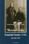 Slovenské a české krajanské hnutie v USA (do roku 1918)