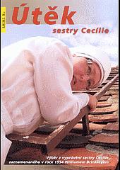Útěk sestry Cecílie