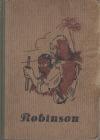 Robinson Crusoe - Jeho osudy, zážitky a dobrodružství