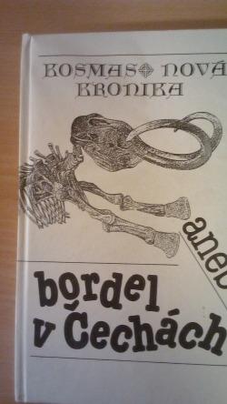 Kosmas: Nová kronika aneb bordel v Čechách obálka knihy