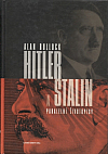 Hitler a Stalin : paralelní životopisy